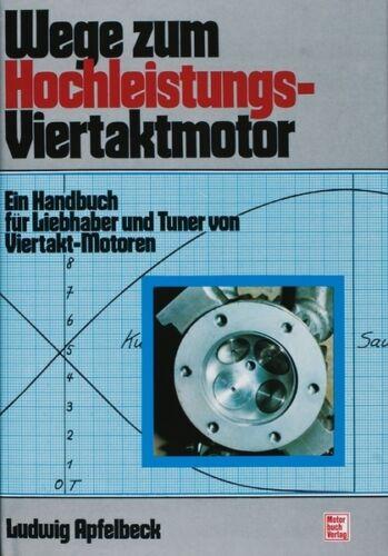 1 von 1 - WEGE zum HOCHLEISTUNGS-VIERTAKTMOTOR Tuning Motoren Leistungssteigerung Buch