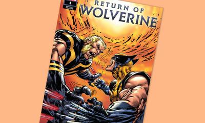 Exclusive: Return of Wolverine