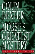 Morse's Greatest Mystery by Dexter, Colin