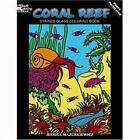 Coral Reef Stained Glass Coloring Book by Jessica Mazurkiewicz (Paperback, 2008)