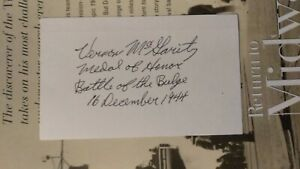 T/Sgt VERNON McGARITY WWII Medal of Honor MOH CMH Battle of the Bulge Signed 3X5