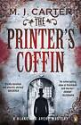 The Printer's Coffin by M. J. Carter (Paperback, 2016)