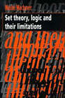 Set Theory, Logic and their Limitations by Moshe Machover (Paperback, 1996)