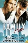 Family Man by Heidi Cullinan, Marie Sexton (Paperback / softback)