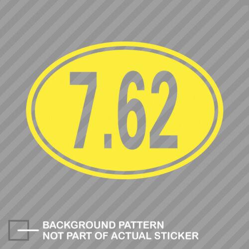 Oval 7.62 Sticker Decal Vinyl nato 762