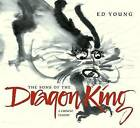 The Sons of the Dragon King: A Chinese Legend by Ed Young (Hardback, 2004)