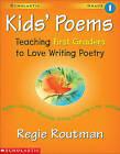 Kids' Poems by Regie Routman (Paperback)
