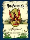 Recipes from Mike Anderson's Seafood and Other South Louisiana Favorites by Mike Anderson and Angie Perry (Hardcover)