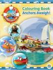 Bubble Bath Bay Colouring Book - Anchors Aweigh! by ABC Books (Paperback, 2015)