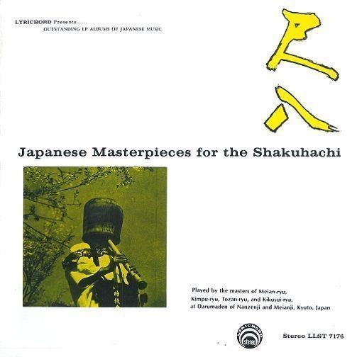 MASTERS OF MEIAN-RYU Japanese Masterpieces For The Shakuhachi LP US Lyrichord EX