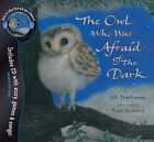 The Owl Who Was Afraid of the Dark by Jill Tomlinson (Mixed media product, 2008)