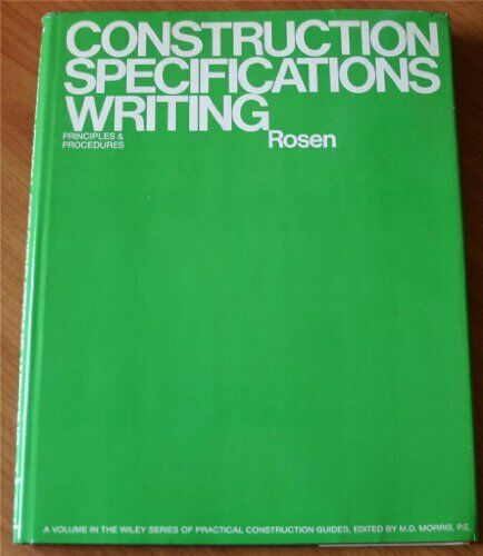 Construction specifications writing  Principles and procedures  Wiley