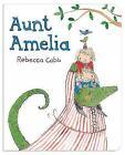Aunt Amelia by Rebecca Cobb (Board book, 2015)