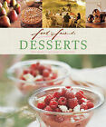 Food for Friends: Desserts: Easy Recipes, Techniques, Ingredients by Murdoch Books (Book, 2010)