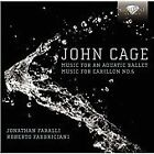 John Cage - : Music for an Aquatic Ballet; Music for Carillon No. 6 (2012)