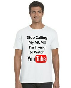 Stop-Calling-My-Mum-I-039-m-Trying-To-Watch-YouTube-Kids-T-Shirt-Tee-Top-Ages-3-13