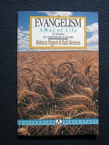 Evangelism (Lifeguide Bible Studies) [Jun 01, 1985] Pippert, Rebecca Manley an..