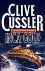 Inca Gold by Clive Cussler (Hardback, 1994)