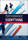 Performance Is Everything: The Why, What, and How of Designing Compensation Plans by August J. Aquila, Coral L. Rice (Paperback, 2017)