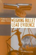 Forensic Analysis: Weighing Bullet Lead Evidence, Good Books