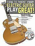 How to Make Your Electric Guitar Play Great! by Dan Erlewine (2012, Paperback)