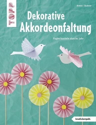 1 von 1 - Dekorative Akkordeonfaltung (kreativ.kompakt.): Papierbasteln durchs Jahr von Tä