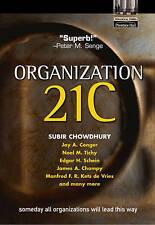 ORGANIZATION 21C Someday We'll All Lead in This Way by Subir Chowdhury -VGC