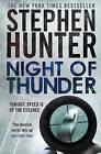 Night of Thunder by Stephen Hunter (Paperback, 2011)