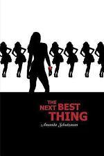 The Next Best Thing by Amanda Schutzman (2015, Paperback)