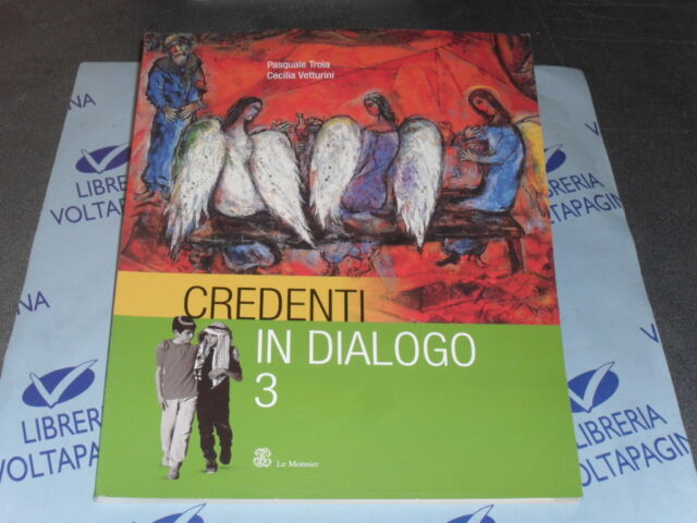 CREDENTI IN DIALOGO VOL.3 - P.TROIA C.VETTURINI - LE MONNIER