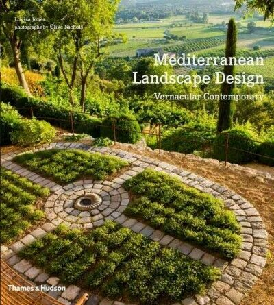 Mediterranean Landscape Design : Vernacular Contemporary, Paperback by Jones,... 2