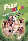 Fur Kids: Angels on Earth by Resh Ramlakan (Hardback, 2013)