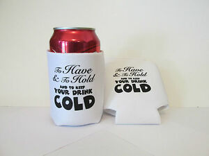 25 To Have Amp To Hold Soda Can Covers Insulators Wedding