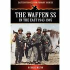 The Waffen SS - In the East 1943-1945 by Nicholas Milton (Paperback / softback, 2011)