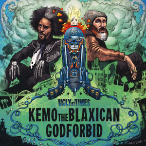 Kemo-The-Blaxican-Of-Delinquent-Habits-Ugly-At-Times-Co-2018-US-Original