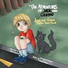 The Adventures of Jack and Gizmo: Jack and Gizmo Become Best Friends by james s brown, Dr James S Brown and Frances Poulson (Paperback / softback, 2013)
