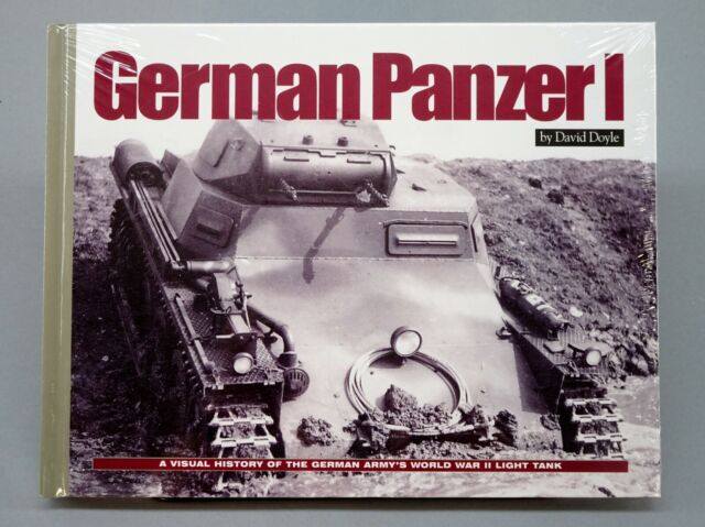 German Panzer I Light Tank by David Doyle, WW2 Armor Modeler Photo History Book