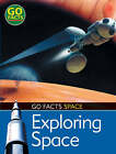 Exploring Space by Maureen O'Keefe (Paperback, 2007)