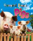 Pigs by Camilla De la Bedoyere (Paperback, 2011)