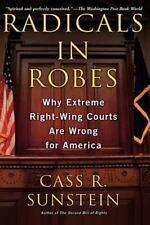 Radicals in Robes, Sunstein, Cass R., Very Good Book