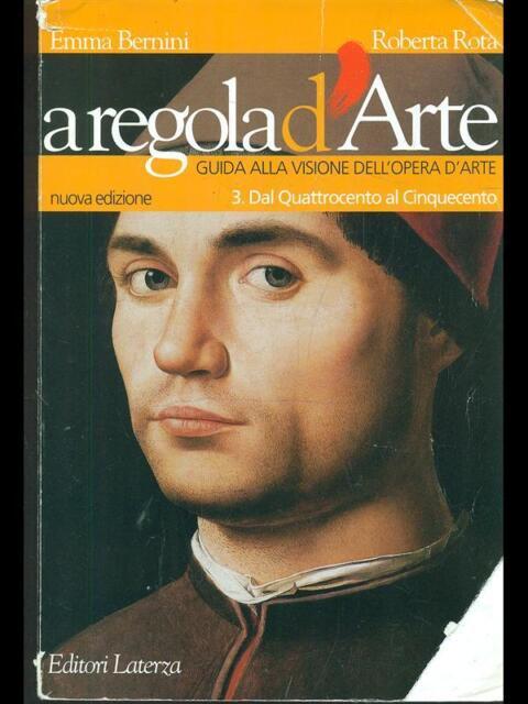 A REGOLA D'ARTE VOL. 3. DAL QUATTROCENTO AL CINQUECENTO