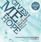 Gives Me Hope : The 127 Most Inspiring Bite-Sized Stories by Emerson Spartz and Gaby Spartz (2011, Paperback)