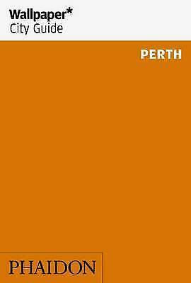USED (UK) Wallpaper* City Guide Perth (Wallpaper City Guides)