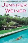 The Next Best Thing von Jennifer Weiner (2013, Taschenbuch)