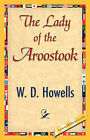 The Lady of the Aroostook by W D Howells, Howells W D Howells (Paperback / softback, 2007)