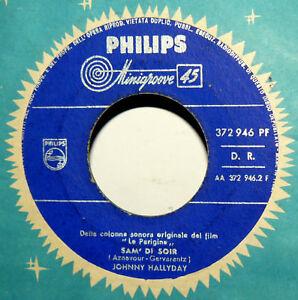 JOHNNY-HALLYDAY-7-034-SAM-039-DI-SOIR-OST-LE-PARIGINE-ITALY-1962-retiens-la-nuit