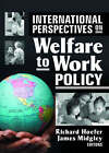 International Perspectives on Welfare to Work Policy by Taylor & Francis Inc (Hardback, 2006)