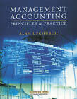 Management Accounting: Principles and Practice Textbook by Alan Upchurch (Paperback, 1998)