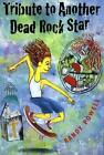 Tribute to Another Dead Rock Star 9780374479688 by Randy Powell Paperback