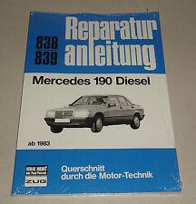 Reparaturanleitung  Mercedes 190 Diesel -  W 201  - ab 1983!
